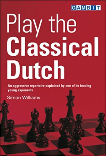 Play the Classical Dutch - download book