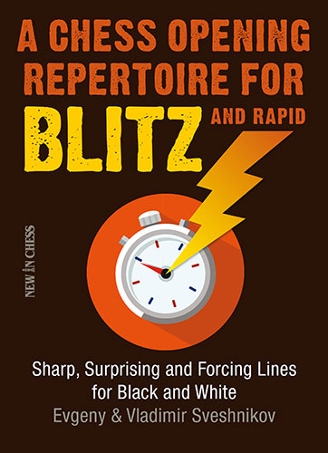 A Chess Opening Repertoire for Blitz and Rapid - download book