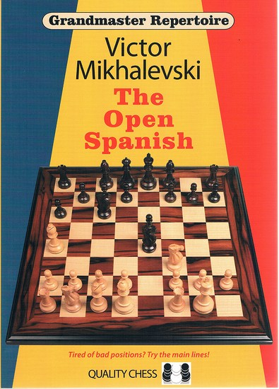 Grandmaster Repertoire 13: The Open Spanish - download book
