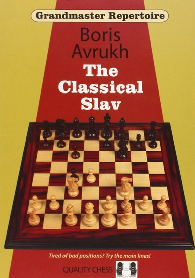Grandmaster Repertoire 17: The Classical Slav - download book