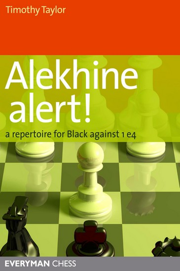 Alekhine Alert! A Repertoire for Black Against 1 e4 — download book