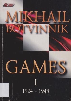 Mikhail Botvinnik Games: 1924-1948 v. 1 — download book