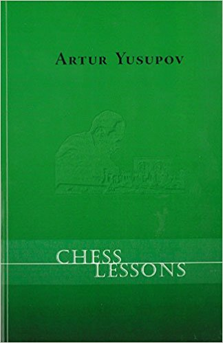 Chess Lessons by Artur Yusupov — free download book