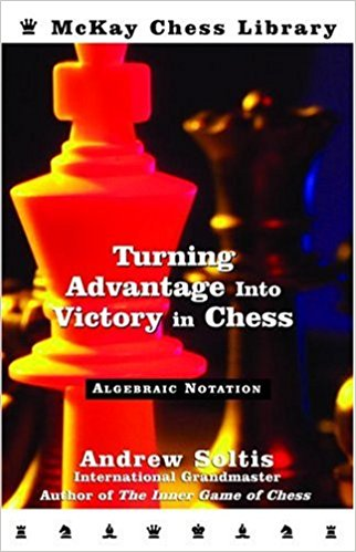 Turning Advantage into Victory in Chess — download book