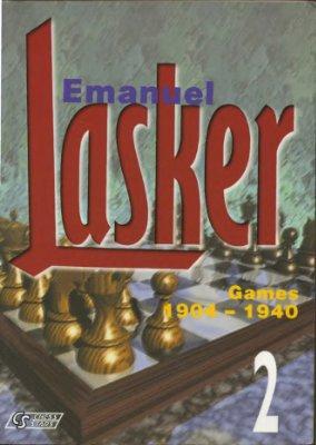 Emanuel Lasker Volume 1, 2: 1889-1903, 1904-1940 — download book