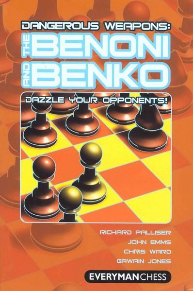 Dangerous Weapons: The Benoni and Benko — download book