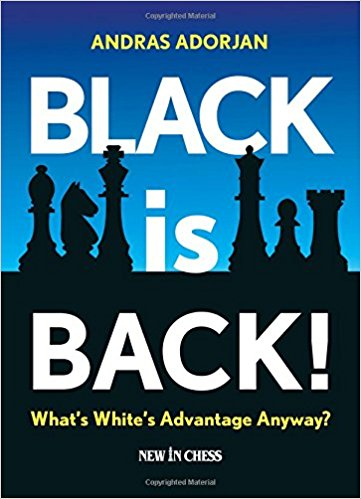 Black is Back!: What's White's Advantage Anyway? - download book