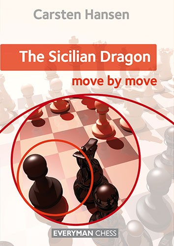 The Sicilian Dragon: Move by Move, Carsten Hansen — download book