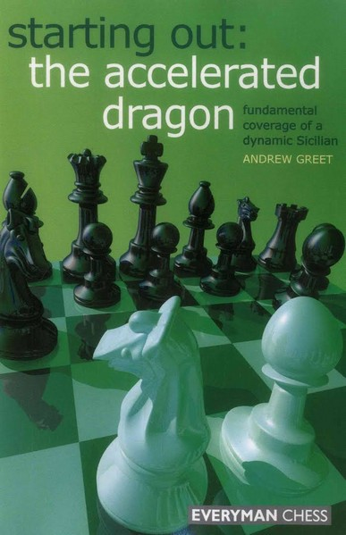 Starting Out: The Accelerated Dragon — download book