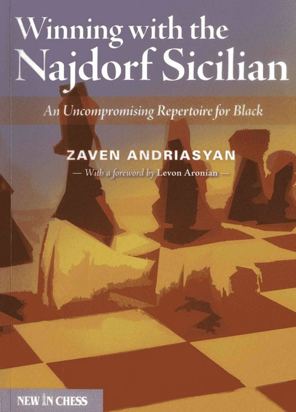 Winning with the Najdorf Sicilian: An Uncompromising Repertoire for Black — download book