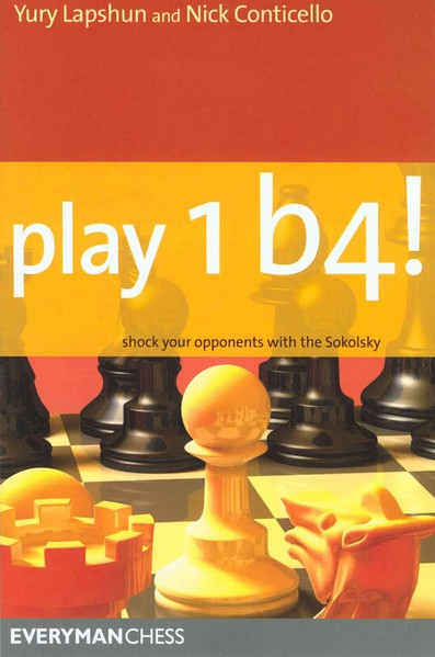 Play 1b4!: Shock Your Opponents With The Sokolsky — download book