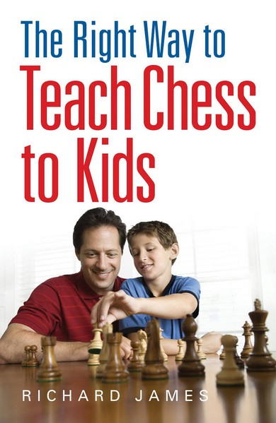The Right Way to Teach Chess to Kids - download book