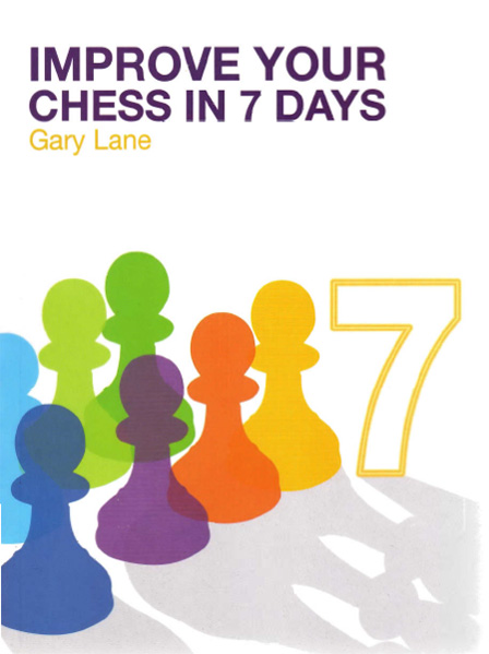 Improve Your Chess in 7 Days — free download book