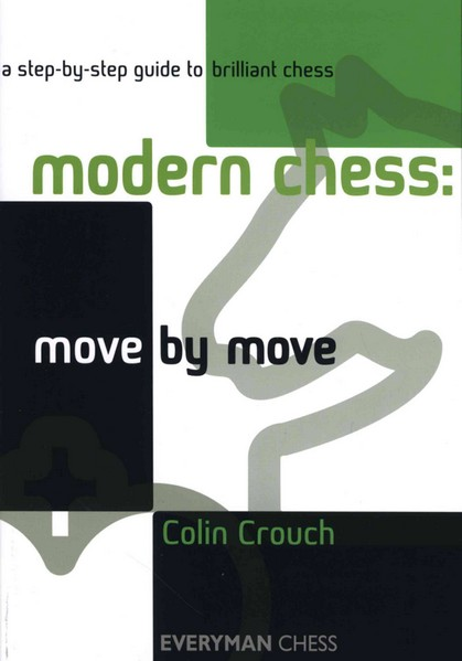 Modern Chess: Move by Move — download book