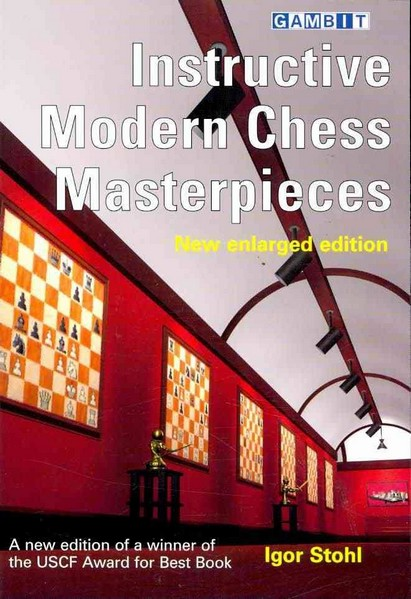 Instructive Modern Chess Masterpieces (new enlarged edition) — download book