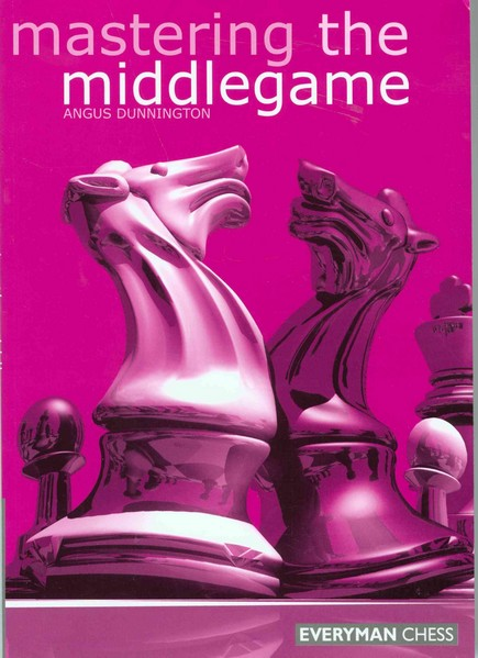 Mastering the Middlegame — download book