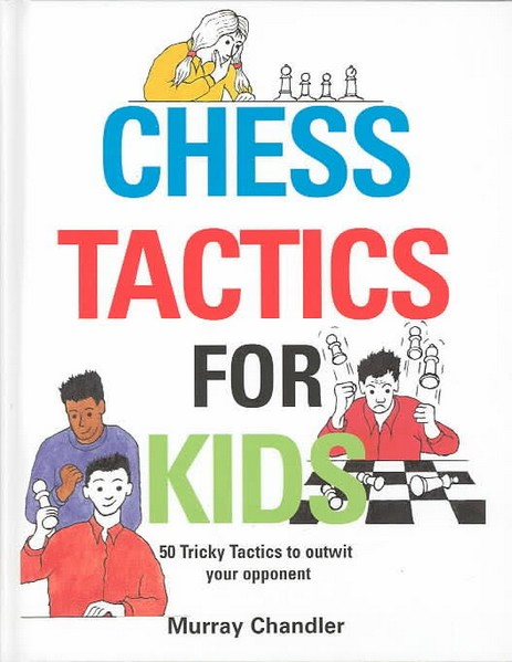 Chess Tactics for Kids — download book