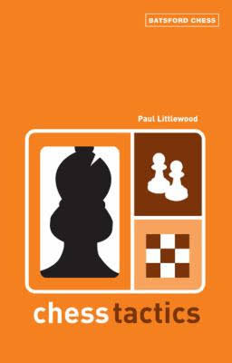 Chess Tactics, Paul Littlewood — download book