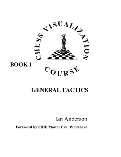 Chess Visualization Course, Book 1,2