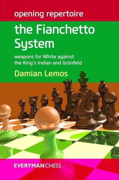 The Fianchetto System: Weapons for White against the King's Indian and Grunfeld