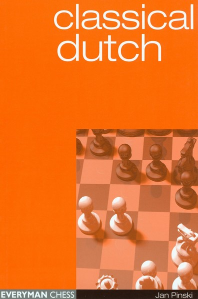 Classical Dutch (Everyman Chess)