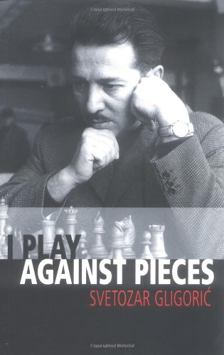 I Play Against Pieces (Batsford Chess Book)