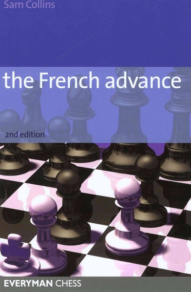 The French Advance, 2nd Edition