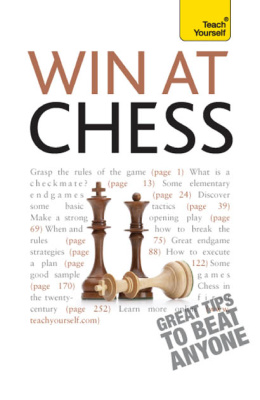 Win at Chess: A Teach Yourself Guide