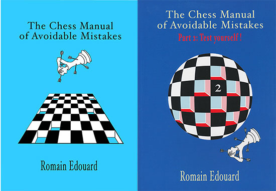 The Chess Manual of Avoidable Mistakes Vol. 1, 2