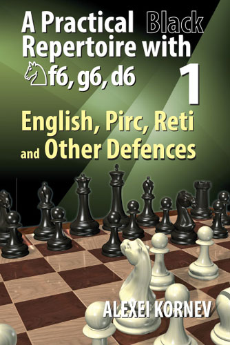 A Practical Black Repertoire with Nf6, g6, d6, Vol. 1,2