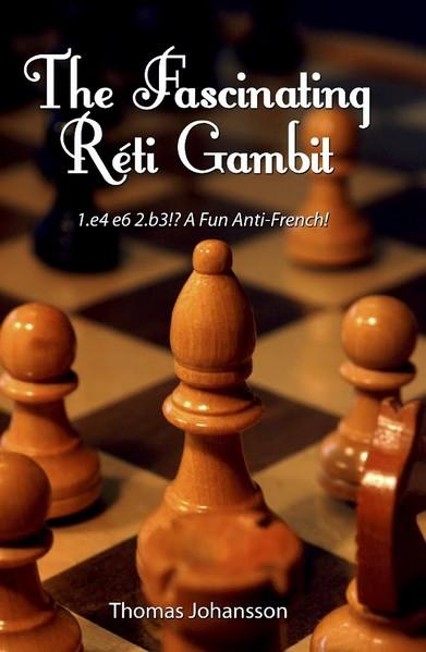 The Fascinating Reti Gambit: 1.e4 e6 2.b3!? A Fun Anti-French!