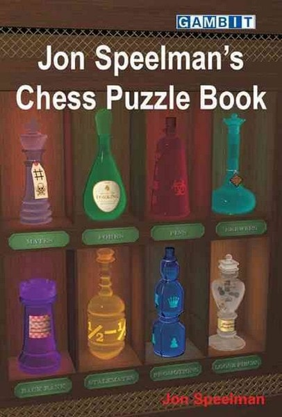 Jon Speelman's Chess Puzzle Book