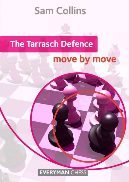 The Tarrasch Defence: Move by Move