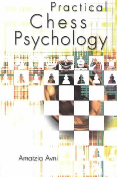 Practical Chess Psychology