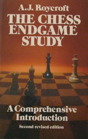 The Chess Endgame Study: A Comprehensive Introduction Second Edition