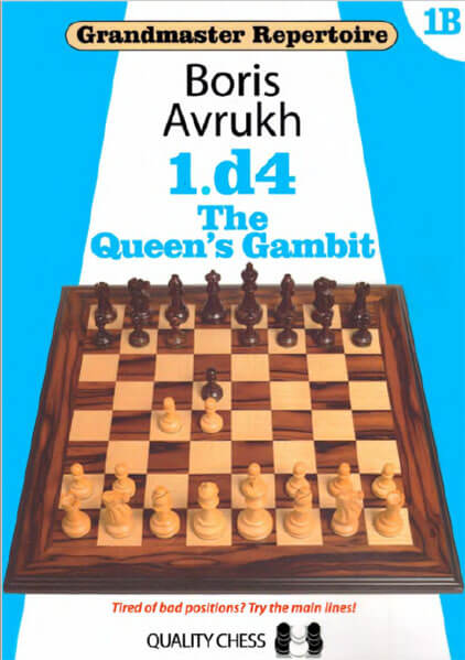 Grandmaster Repertoire 1B - The Queen's Gambit