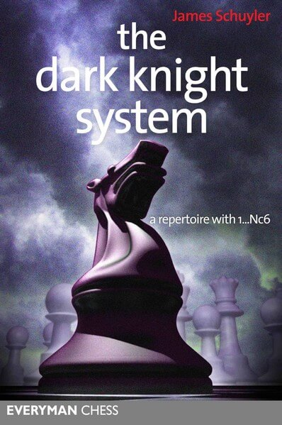 Dark Knight System: A Repertoire With 1...Nc6