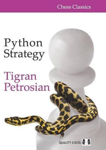 Python Strategy, Tigran Petrosian