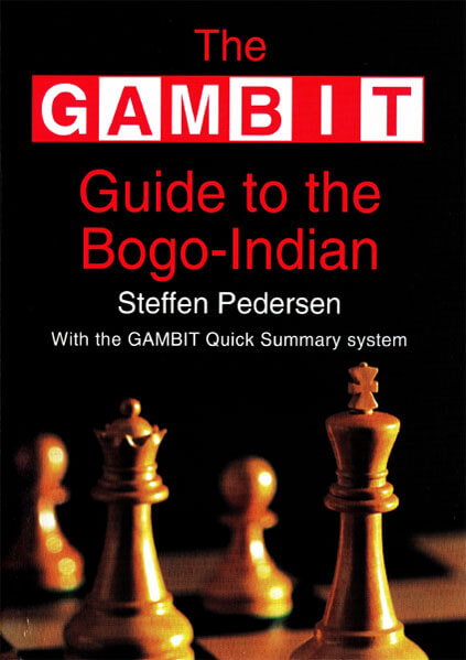 Gambit Guide to the Bogo-Indian