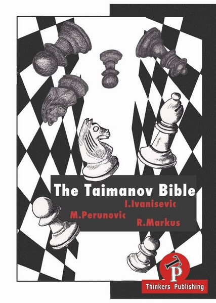 The Taimanov Bible: A complete manual for the Sicilian Player