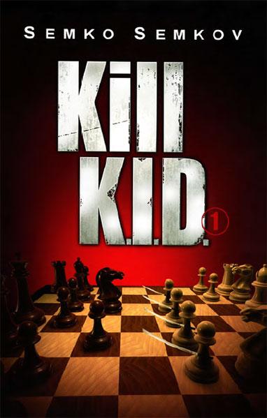 Kill K.I.D.: v. 1