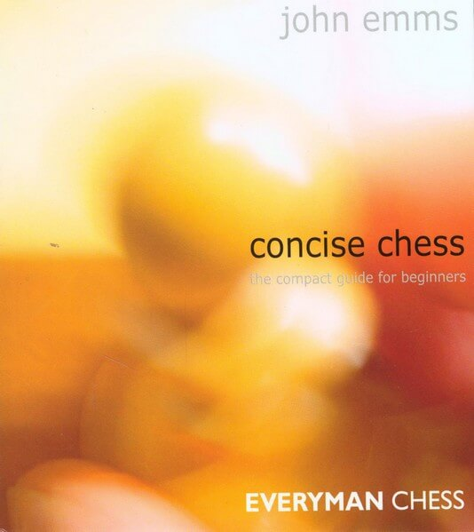 Concise Chess: The Compact Guide for Beginners