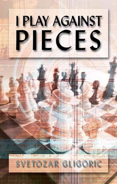I Play Against Pieces