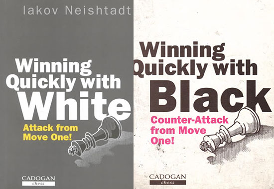 Winning Quickly with White and Black