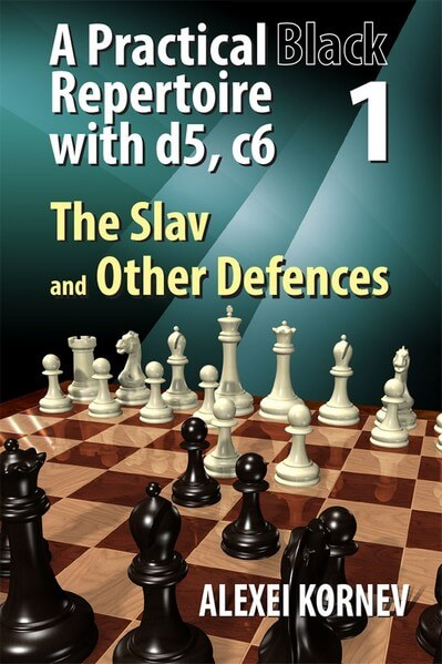 A Practical Black Repertoire with d5, c6. Volume 1: The Slav