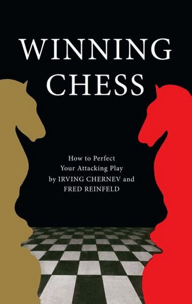WINNING CHESS, 2015, Irving Chernev