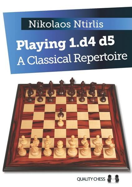 Playing 1.d4 d5 A Classical Repertoire