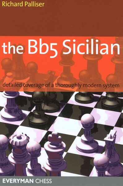 The Bb5 Sicilian, Richard Palliser