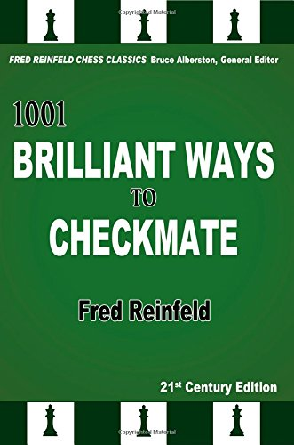1001 Brilliant Ways to Checkmate, 21st Century Edition