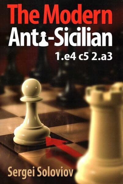 The Modern Anti-Sicilian: 1.e4 c5 2.a3